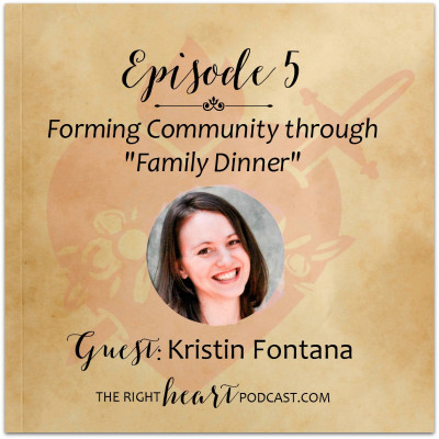 "Episode 5: Forming Community through ""Family Dinner"""