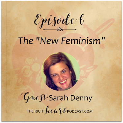 Episode 6: The New Feminism