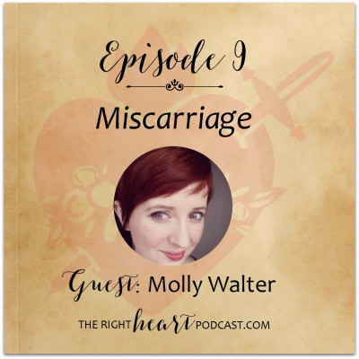Episode 9: Miscarriage