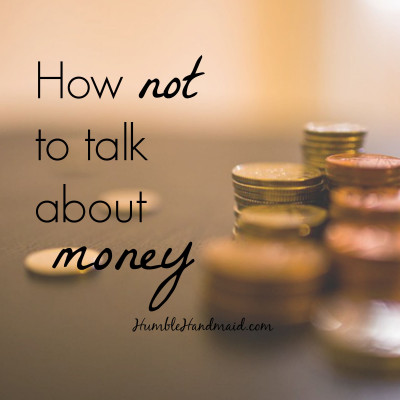How NOT to Talk about Money