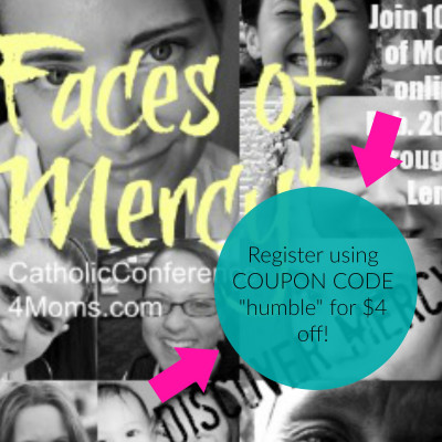 Why I Think You Should Register for the Catholic Conference 4 Moms {Plus a Coupon Code!}