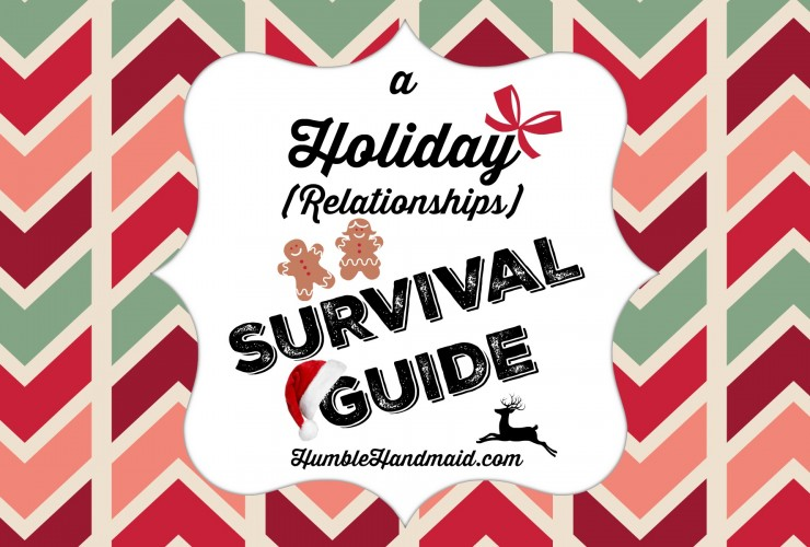 A Holiday (Relationships) Survival Guide