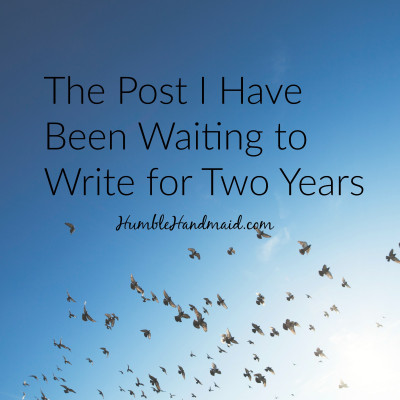 The post I've been waiting to write for two years.