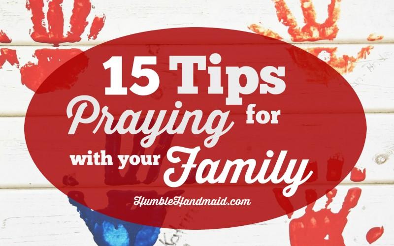 15tipsforfamilyprayer