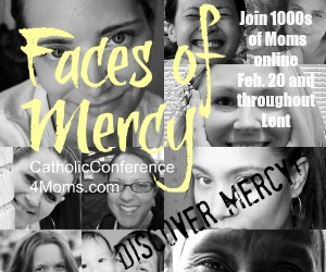 What Are You Doing for the Year of Mercy? {PLUS! A Special Catholic Conference 4 Moms Coupon Code}