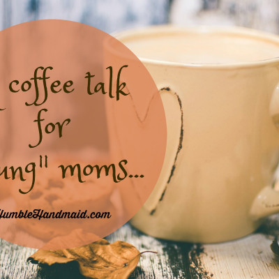 A Coffee Talk for the Little Years