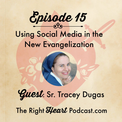Episode 15: Social Media and the New Evangelization