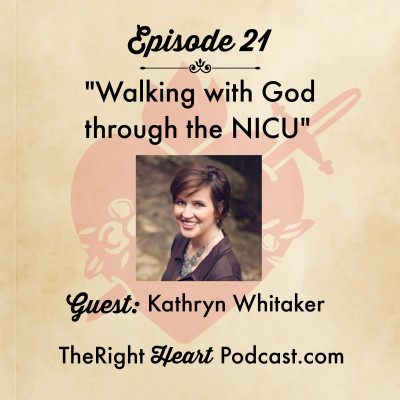 Episode 21: Walking with God through the NICU