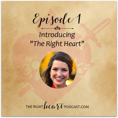 Episode 1 – Introducing The Right Heart