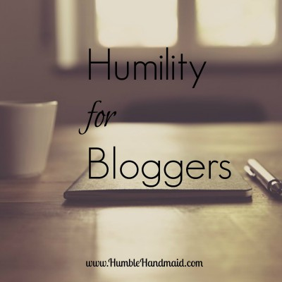 Humility for Bloggers