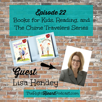 "Episode 22: Books, Reading, and Lisa Hendey's New ""Chime Travelers"" Series for Kids"
